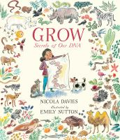 Cover image for Grow : secrets of our DNA