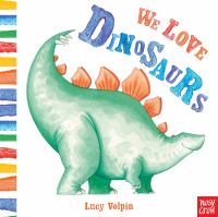 Cover image for We love dinosaurs