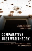 Cover image for Comparative just war theory : an introduction to international perspectives