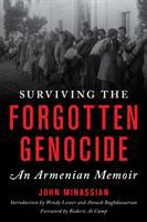 Cover image for Surviving the forgotten genocide : an Armenian memoir