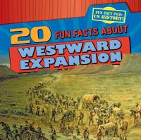Cover image for 20 fun facts about westward expansion