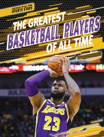 Cover image for The greatest basketball players of all time