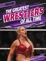 Cover image for Greatest wrestlers of all time