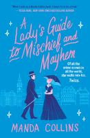 Cover image for A lady's guide to mischief and mayhem