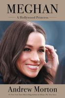 Cover image for Meghan : a Hollywood princess