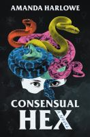 Cover image for Consensual hex
