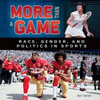 Imagen de portada para More than a game : race, gender, and politics in sports