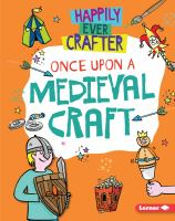 Cover image for Once upon a medieval craft