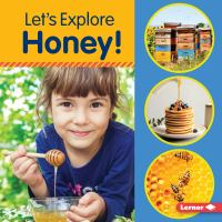 Cover image for Let's explore honey