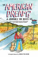 Cover image for The American dream? : a journey on Route 66 discovering dinosaur statues, muffler men, and the perfect breakfast burrito