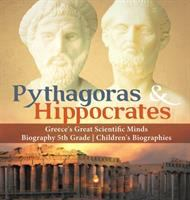 Cover image for Pythagoras & Hippocrates : Greece's great scientific minds.