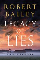 Cover image for Legacy of lies : a legal thriller