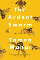 Cover image for The ardent swarm