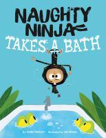 Cover image for Naughty ninja takes a bath