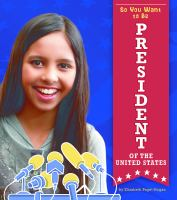 Cover image for So you want to be President of the United States
