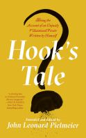Cover image for Hook's tale being the account of an unjustly villainized pirate written by himself