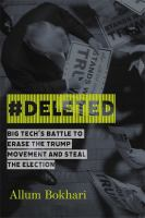 Imagen de portada para #DELETED : big tech's battle to erase the Trump movement and steal the election