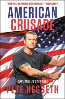 Cover image for American crusade : our fight to stay free