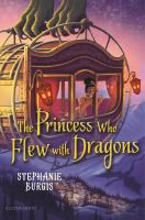 Cover image for The princess who flew with dragons