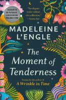 Cover image for The moment of tenderness