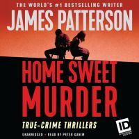 Imagen de portada para James Patterson's murder is forever, volume 2 home sweet murder and murder on the run.