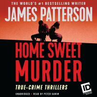 Cover image for James Patterson's murder is forever, volume 2 home sweet murder and murder on the run.