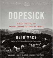 Cover image for Dopesick dealers, doctors, and the drug company that addicted America.