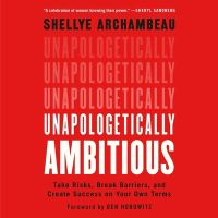 Cover image for Unapologetically ambitious