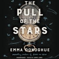 Cover image for The pull of the stars [CD book]