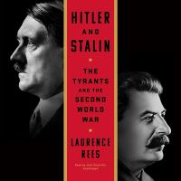 Cover image for Hitler and Stalin the tyrants and the Second World War