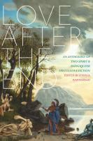 Imagen de portada para Love after the end : an anthology of Two-spirit & Indigiqueer speculative fiction