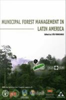 Cover image for Municipal forest management in Latin America