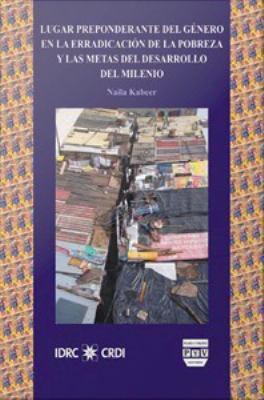 Cover image for Lugar preponderante del género en la erradicación de la pobreza y las metas de desarrollo del milenio