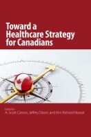 Cover image for Toward a healthcare strategy for Canadians