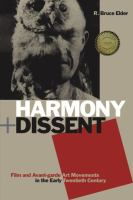 Cover image for Harmony and dissent film and avant-garde art movements in the early twentieth century
