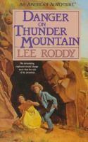 Cover image for Danger on Thunder Mountain