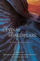 "Cover image for Of Levinas and Shakespeare  ""to see another thus"""