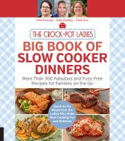 Cover image for The Crock-Pot ladies big book of slow cooker dinners : more than 300 fabulous and fuss-free recipes for families on the go