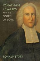 Cover image for Jonathan Edwards and the gospel of love
