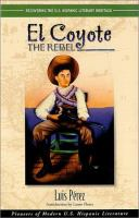 Cover image for El Coyote, the rebel