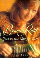 Cover image for Bonnie Raitt : just in the nick of time