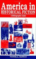 Cover image for America in historical fiction : a bibliographic guide