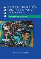 Cover image for Deaf epistemologies, identity, and learning a comparative perspective