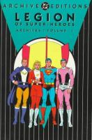 Cover image for Legion of super-heroes archives
