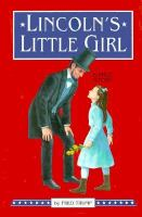 Cover image for Lincoln's little girl : a true story
