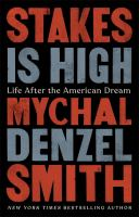 Cover image for Stakes is high : life after the American dream