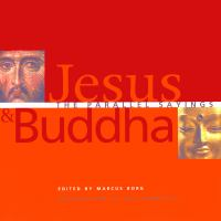Cover image for Jesus & Buddha : the parallel sayings