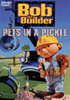 Cover image for Bob the Builder. Pets in a pickle