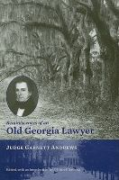 Cover image for Reminiscences of an old Georgia lawyer