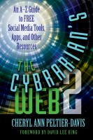 Cover image for The cybrarian's web 2  an A-Z guide to free social media tools, apps, and other resources